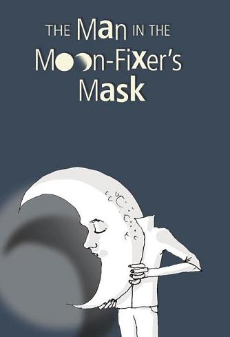 the man in the moon-fixer's mask_U.S. cover